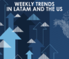 Samba's Weekly Trends in LatAm and the US (24/6/20)